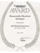 Old World Interiors has won awards for outstanding work in upholstery.